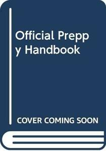 Official Preppy Handbook Paperback Book The Fast Free Shipping