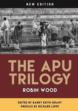 THE APU TRILOGY - WOOD, ROBIN/ GRANT, BARRY KEITH (EDT)/ LIPPE, RICHARD (FRW) -