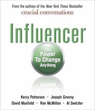 Influencer: The Power to Change Anything by Kerry Patterson, Joseph Grenny, Dav