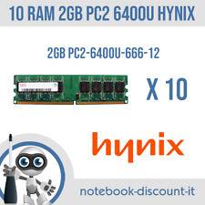 LOTTO 10 RAM DA 2GB Hynix PC2-6400U 666-12 Memorie DDR2 per Desktop  STOCK