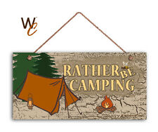 Rather Be Camping Sign, Rustic Campground Sign, 5x10 Camp Sign