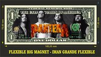 PANTERA IMAN BILLETE 1 DOLLAR BILL MAGNET