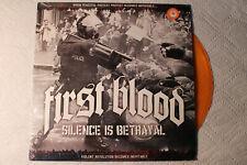 First Blood - Silence Is Betrayal US ltd ORANGE vinyl LP shrink 2010 hardcore