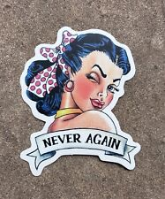Never Again Pin Up Model Sticker - Vintage Style Roller Derby Tattoo Pop Art DIY