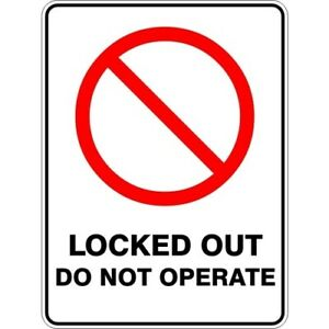 LOCKED OUT DO NOT OPERATE - SELF ADHESIVE STICKER / DECAL / SIGN | HEALTH & SAFE
