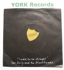 "IAN DURY  & THE BLOCKHEADS - I Want To Be Straight - Ex 7"" Single Stiff BUY 90"