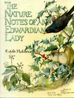 Nature Notes of an Edwardian Lady (1905) by Holden, Edith 0718133390 The Fast