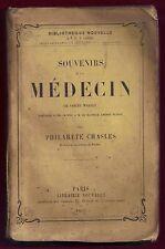 LYON / Edition originale/ Philarete CHASLES : Souvenirs d'un Médecin (WARREN)