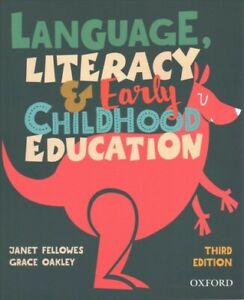 Language, Literacy and Early Childhood Education, Paperback by Fellowes, Jane...