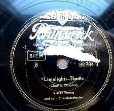 0256/  VICTOR YOUNG-Limelight-Theme (Charles Chaplin) The melba waltz- Schellack