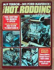 HOT RODDING 1974 AUG - NEW PONY 302, BOSS 429, Pro/Mod
