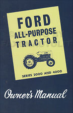 1962-1963-1964 Ford 2000 4000 All-Purpose Tractor Owners Manual Agricultural
