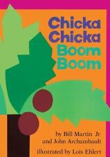 Chicka Chicka Boom Boom by Bill, Jr. Martin (2000, Reinforced, Prebound)