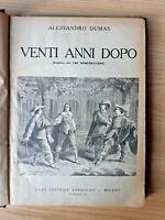 Venti anni dopo seguito I tre Moschettieri Alessandro Dumas Sonzogno Milano