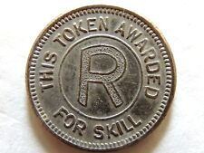"Vintage Classic This Token Awarded For Skill ""R"" No Cash Value Game Token"