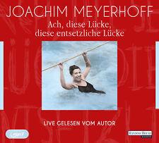 EV*8.10.2018 Joachim Meyerhoff Ach diese Lücke, diese entsetzliche Lücke HÖRBUCH