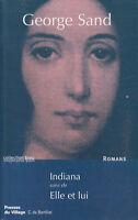Livre indiana suivi de elle et lui George Sand book