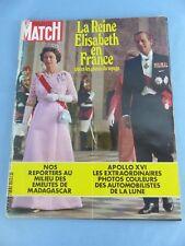 PARIS MATCH N° 1203 du 27 mai 1972 Reine ELISABETH , APOLLO XVI , MADAGASCAR