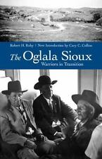 The Oglala Sioux: Warriors in Transition: By Ruby, Robert H.