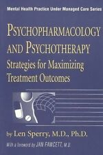 Psychopharmacology And Psychotherapy (Mental Health Practice Under-ExLibrary