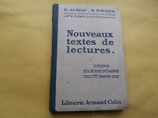 Manuel Scolaire NOUVEAUX TEXTES DE LECTURES CE 1 Auriac & Havard A. COLIN 1939