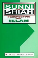 Sunni and Shiah Perspective on Islam