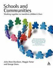 SCHOOLS AND COMMUNITIES BY JOHN WEST - BURNHAM 2007