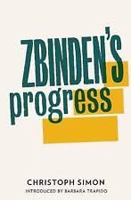 Zbinden's Progress, Simon, Christoph, New Book