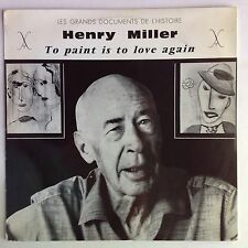HENRY MILLER To Paint Is To Love Again FRENCH ONLY rare 2-LPs writer/artist VG++