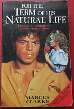 For The Term Of His Natural Life by Marcus Clarke (Paperback, 1985)