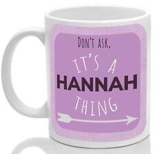 Hannah's mug, Its a Hannah thing (Pink)