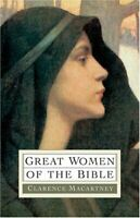 Great Women of the Bible by Macartney, Clarence Edward Noble Paperback Book The