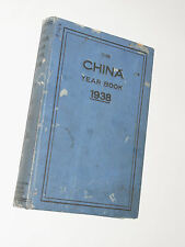 VINTAGE 'THE CHINA YEAR BOOK 1938'! PRINTED AT START OF JAPANESE OCCUPATION! WW2