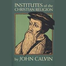 Institutes of the Christian Religion, PART 1  Library Edition  2013 b Ex-library