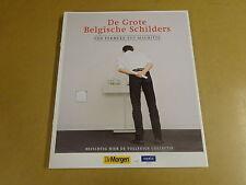 KUNSTBOEK / DE GROTE BELGISCHE SCHILDERS - VAN PERMEKE TOT MAGRITTE