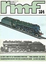 "RMF  N° 184 150-C SNCF ET LA ""CROCODILE"" ROCO HO / 141-R / GARE DE CASSIS /150-E"