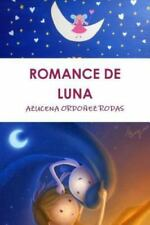 Romance de Luna by Azucena Ordonez Rodas (2015, Paperback)