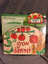 Home & Garden Grow Dammit Yard Designs Vinyl Magnetic Sign Tomatoes Peas 73424
