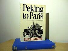 LUIGI BARZINI PEKING TO PARIS UK H/B D/J ALCOVE PRESS 1ST THUS