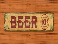 "TIN SIGN ""Beer 10 Cents"" Alcohol Rustic Man Cave Garage Bar  Decor"