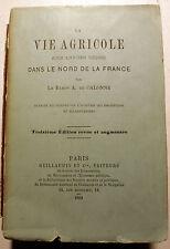 VIE AGRICOLE/SOUS L ANCIEN REGIME/BARON DE CALONNE/ GUILLAUMIN/1889/INTROUVABLE