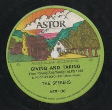 """THE SEEKERS   Rare 1976 Australian Only 7"""" OOP Pop Single """"Giving And Taking"""""""