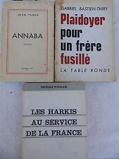 ANNABA ALGERIE HARKIS AU SERVICE DE LA FRANCE PLAIDOYER POUR UN FRERE FUSILLE