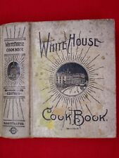 1923 WHITE HOUSE COOKBOOK / CYCLOPEDIA OF INFORMATION FOR THE HOME