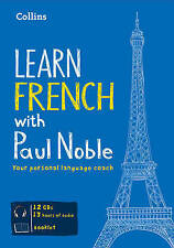 Learn French with Paul Noble - Complete Course: French made easy with your personal language coach by Paul Noble (CD-Audio, 2010)