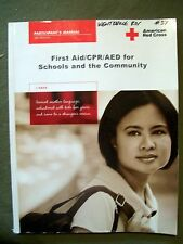 FIRST AID/CPR/AED FOR SCHOOLS & THE COMMUNITIES AMERICAN RED CROSS 3rd ED 2006