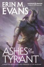 Ashes of the Tyrant by Erin M. Evans
