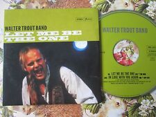 Walter Trout Band ‎– Let Me Be The One Label: Provogue PRS 11072  CD Single