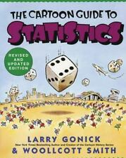 Cartoon Guide To Statistics: By Larry Gonick, Woollcott Smith