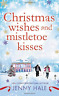 Hale Jenny-Christmas Wishes And Mistletoe Kisses (US IMPORT) BOOK NEW